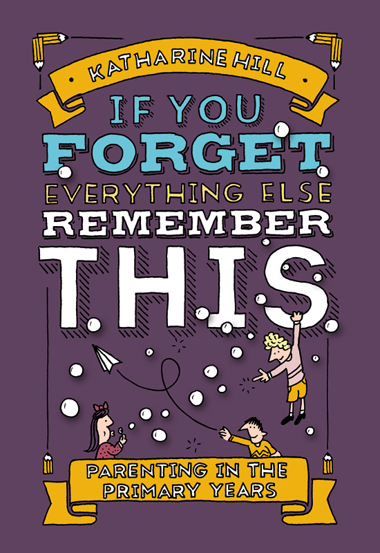 If You Forget Everything Else – Remember This
